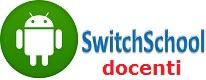 "App ""SwitchSchool"" docenti"