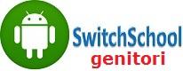 "App ""SwitchSchool"" genitori"