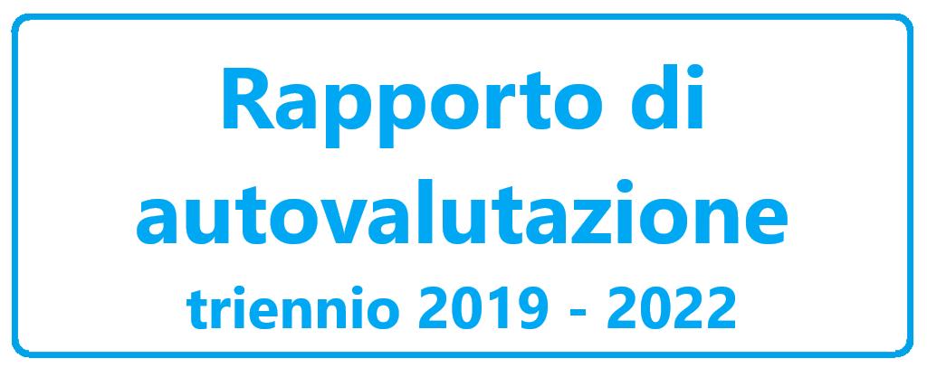 Rapporto di autovalutazione triennio 2019 - 202.