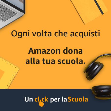"""Amazon - """"Un click per la Scuola"""""""