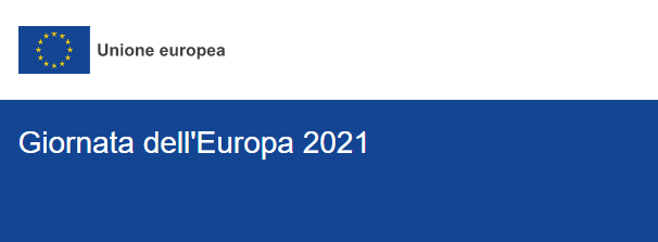 Giornata dell'Europa - 9 maggio 2021.